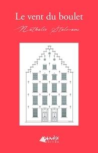 Nathalie Stalmans - Le vent du boulet.