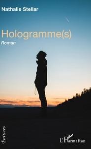 Nathalie Stellar - Hologramme(s).