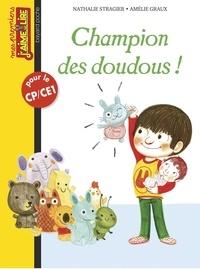 Nathalie Stragier - Champion des doudous.