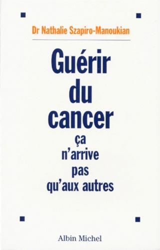 Guérir du cancer ça n'arrive pas qu'aux autres