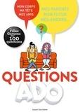 Nathalie Szapiro-Manoukian et Sylvie Friedman - Questions ado - Filles Garçons en 100 questions.