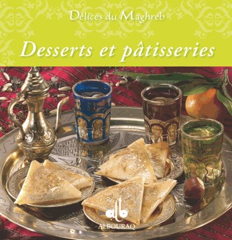 Nathalie Talhouas et Elodie Bonnet - Desserts et pâtisseries.
