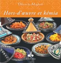 Nathalie Talhouas et Elodie Bonnet - Hors-d'oeuvre et kémia.