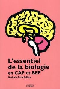 Nathalie Tavoukdjian - L'essentiel de la biologie en CAP et BEP.