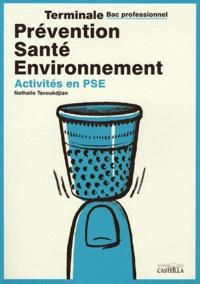 Nathalie Tavoukdjian - Prévention Santé Environnement Tle Bac pro - Activités en PSE.