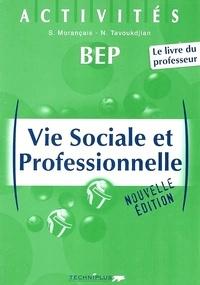 Nathalie Tavoukdjian et Sylvie Morançais - Vie sociale et professionnelle BEP - Livre du professeur.