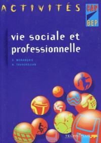 Nathalie Tavoukdjian et Sylvie Morançais - VIE SOCIALE ET PROFESSIONNELLE CAP ET BEP. - Activités.