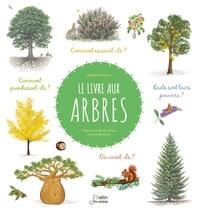 Nathalie Tordjman et Julien Norwood - Le livre aux arbres.