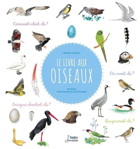 Nathalie Tordjman et Judith Gueyfier - Le livre aux oiseaux.