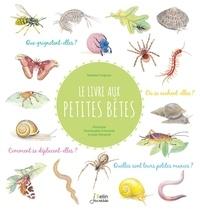 Nathalie Tordjman et Emmanuelle Tchoukriel - Le livre aux petites bêtes.