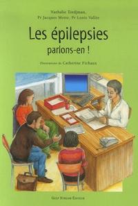 Nathalie Tordjman et Jacques Motte - Les épilepsies, parlons-en !.