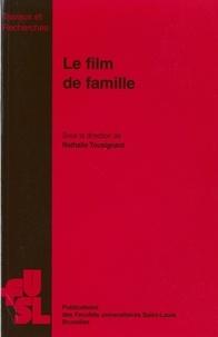 Nathalie Tousignant - Le film de famille.