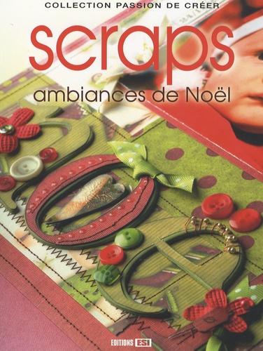 Nathalie Toussaint - Scraps - Ambiances de Noël.