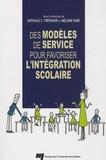 Nathalie Trépanier et Mélanie Paré - Des modèles de service pour favoriser l'intégration scolaire.
