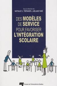 Des modèles de service pour favoriser l'intégration scolaire - Nathalie Trépanier |