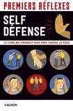 Nathalie Truin - Self-défense - Le livre qui pourrait bien vous sauver la peau.