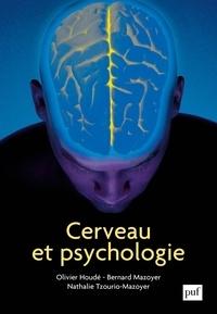 Nathalie Tzourio-Mazoyer et Olivier Houdé - Cerveau et psychologie - Introduction à l'imagerie cérébrale anatomique et fonctionnelle.
