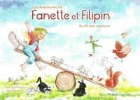 Nathalie Valette et Célia Portail - Les aventures de fanette et filipin.
