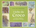 Nathalie Vallée - L'écho du croco - Et autres comptines des animaux d'Afrique.