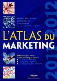 Nathalie Van Laethem et Corinne Billon - L'atlas du marketing 2011-2012.