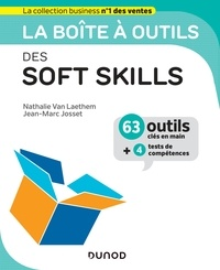 Nathalie Van Laethem et Jean-Marc Josset - La boîte à outils des Soft skills.