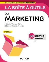 Nathalie Van Laethem et Béatrice Durand-Mégret - La boîte à outils du marketing - 68 outils clés en main.