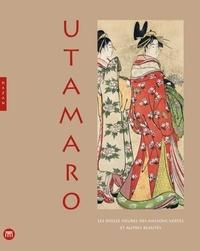 Utamaro - Les douze heures des maisons vertes et autres beautés.pdf