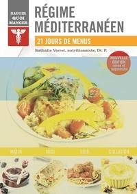 Nathalie Verret - Régime méditerranéen - 21 jours de menus.