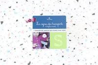 Nathalie Vigneau et Karine Da Silva - Les signes des transports et déplacements - Imagier de Langue des Signes avec Bébé.