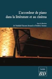 Nathalie Vincent-Arnaud et Frédéric Sounac - L'accordeur de piano dans la littérature et au cinéma.
