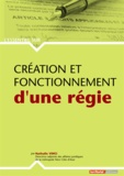 Nathalie Vinci - Création et fonctionnement d'une régie.