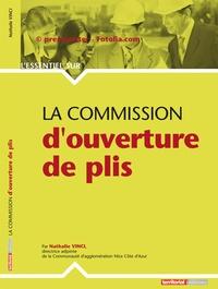 Nathalie Vinci - La commission d'ouverture des plis.