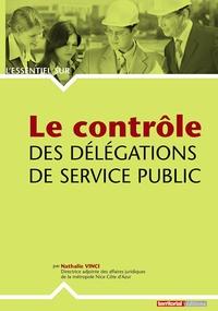 Nathalie Vinci - Le contrôle des délégations de service public.