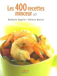 Nathalie Vogtlin et Héloïse Martel - Les 400 recettes minceur - Tome 2.