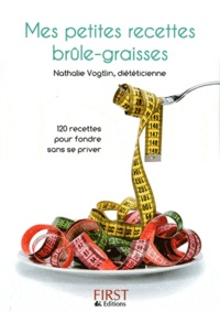 Nathalie Vogtlin - Mes petites recettes brûle-graisses.