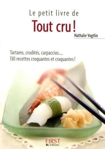 Nathalie Vogtlin - Tout cru !.