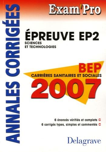 Nathalie Vouriot-Gieure - Epreuve EP2 Sciences et technologies BEP carrières sanitaires et sociales - Annales corrigées.