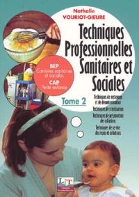 Techniques professionnelles sanitaires et sociales BEP/CAP.- Tome 2 - Nathalie Vouriot-Gieure   Showmesound.org