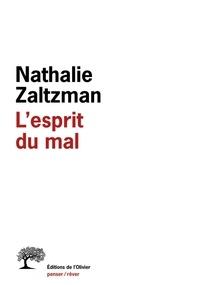 Nathalie Zaltzman - L'esprit du mal.
