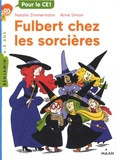 Nathalie Zimmermann et Anne Simon - Fulbert chez les sorcières.