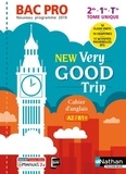 Nathan - Anglais 2de 1re Tle Bac pro New Very Good Trip - Cahier A2/B1+.