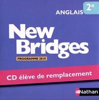 Nathan - Anglais 2e New Bridges - Elève de remplacement, Programme 2010. 1 CD audio