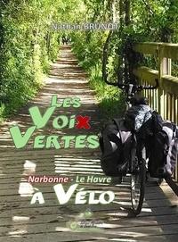 Nathan Brunot - Les voix vertes - Narbonne - Le Havre à vélo.