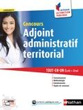 Nathan - Concours adjoint administratif territorial Tout-en-un - Ecrit + Oral Catégorie C.