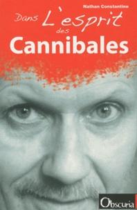 Nathan Constantine - Dans l'esprit des Cannibales.