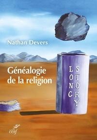 Téléchargement gratuit d'un ebook d'électrothérapie Généalogie de la religion (Litterature Francaise)  9782204134002 par Nathan Devers