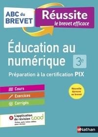 Nathan - Education au numérique 3e - Préparation à la certification PIX.