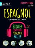 Nathan - Espagnol, la méthode 100% audio - Initiation, niveau atteint A2. 3 CD audio