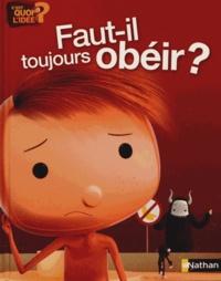 Nathan - Faut-il toujours obéir ?.