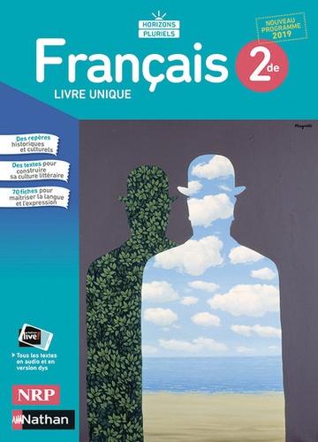 Francais 2de Horizons Pluriels Livre Unique Grand Format